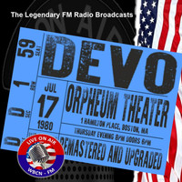 Devo - Legendary FM Broadcasts - Orpheum Theater, Boston MA 17th July 1980 (Explicit)