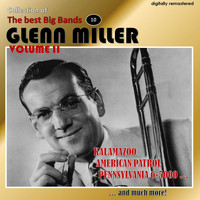 Glenn Miller - Collection of the Best Big Bands - Glenn Miller, Vol. 2 (Digitally Remastered)