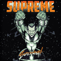 Supreme - Supernovah (Explicit)