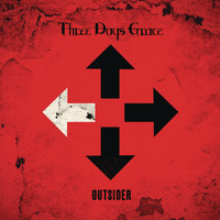 Three Days Grace - Outsider (Explicit)