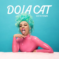 Doja Cat - Go To Town (Explicit)