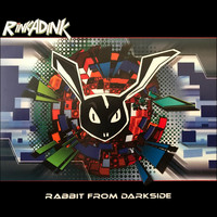 Rinkadink - Rabbit from the Darkside