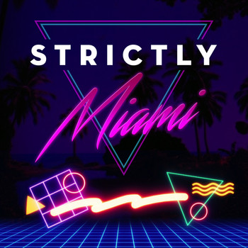 Various Artists - Strictly Miami