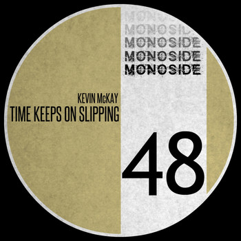Kevin McKay - Time Keeps On Slipping