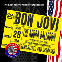 Bon Jovi - Legendary FM Broadcasts - Agora Ballroom, 28th June 1988