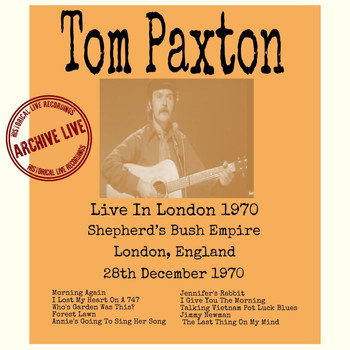 Tom Paxton - Live in London 1970