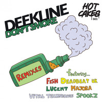 Deekline - I Don't Smoke [The Remixes 2018]