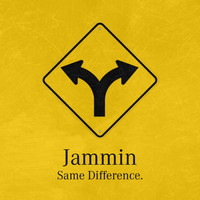 Jammin - Same Difference - EP (Explicit)