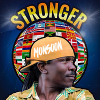 Monsoon - Stronger