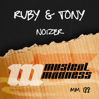 Ruby & Tony - Noizer