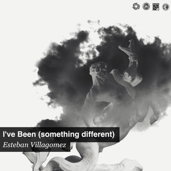 Esteban - I've Been (something different)