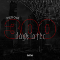 Venom - 300 Days Later