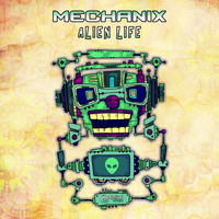 Mechanix - Alien Life