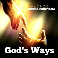 Alonzo - God's Ways