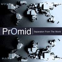 PrOmid - Separation from the World