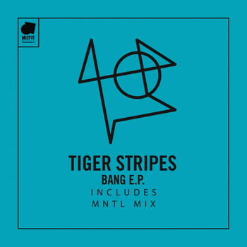 Tiger Stripes - Bang EP