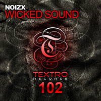 NoizX - Wicked Sound