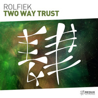 Rolfiek - Two Way Trust