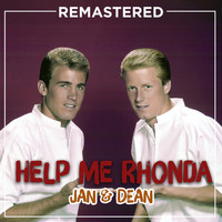 Jan & Dean - Help Me Rhonda (Remastered)