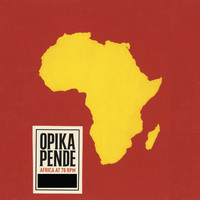 Various Artists - Opika Pende: Africa At 78 RPM