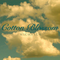 Michael e - Cotton Blossom