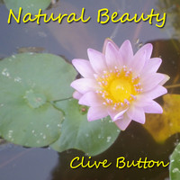 Clive Button - Natural Beauty