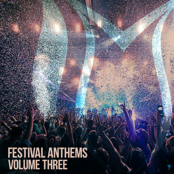 Various Artists - Festival Anthems, Vol. 3