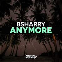 Bsharry - Anymore