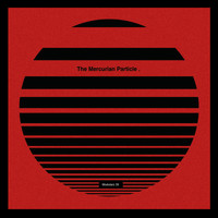 Various Artists - The Mercurian Particle