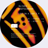 Oliver Deutschmann - Lost In A Loop EP
