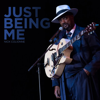 Nick Colionne - Just Being Me