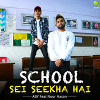 Aby - School Sei Seekha Hai - Single