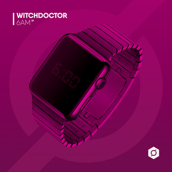 Witchdoctor - 6AM