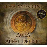 The Mission - Aura/Aural Delight