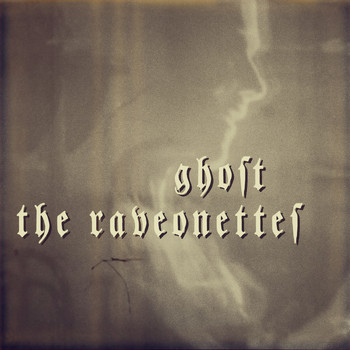 The Raveonettes - Ghost