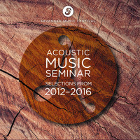 Various Artists - SMF Acoustic Music Seminar: Selections from 2012-2016