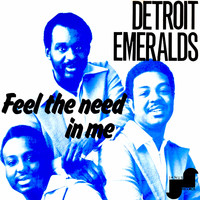 Detroit Emeralds - Feel the Need in Me