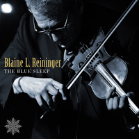 Blaine L. Reininger - The Blue Sleep
