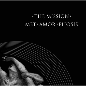 The Mission - Met-Amor-Phosis