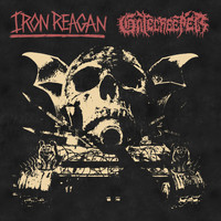 Iron Reagan & Gatecreeper - Warning - Single