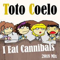 Toto Coelo - I Eat Cannibals (2018 Mix)
