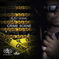 Busy Signal - Crime Scene (Explicit)