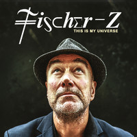 Fischer-Z - This Is My Universe