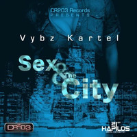 Vbyz Kartel - Sex & The City (Explicit)