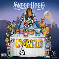 Snoop Dogg - Coolaid (Explicit)