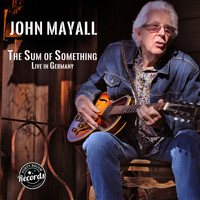 John Mayall - The Sum of Something
