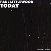 Paul Littlewood - Today