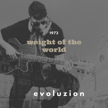 Evoluzion - Weight Of The World
