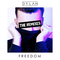 Dylan - Freedom (The Remixes)