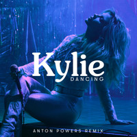 Kylie Minogue - Dancing (Anton Powers Remix)